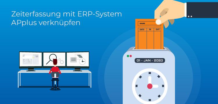 Zeiterfassung mit ERP-System APplus verknüpfen